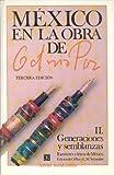 México en la obra de Octavio Paz, II. Generaciones y semblanzas: escritores y letras de México (8437502756) by PAZ, OCTAVIO