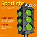 Spotlight Audio - The American South. 6/2012: Englisch lernen Audio - Der Süden der USA