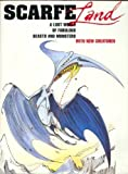 Scarfe Land: A Lost World of Fabulous Beasts and Monsters