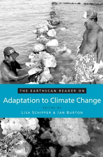 The Earthscan Reader on Adaptation to Climate Change...