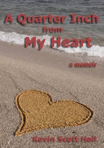 A Quarter Inch from My Heart: A Memoir - Malaysia Online Bookstore