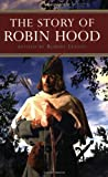 img - for The Story of Robin Hood (Kingfisher Epics) book / textbook / text book