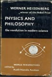 img - for Physics and Philosophy; the Revolution in Modern Science book / textbook / text book