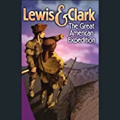 Lewis and Clark: The Great American Expedition | [Readio Theatre]