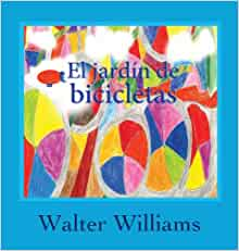 Amazon.com: El Jardin de Bicicletas (Spanish Edition) (9780989069847