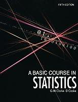 A Basic Course in Statistics 5e