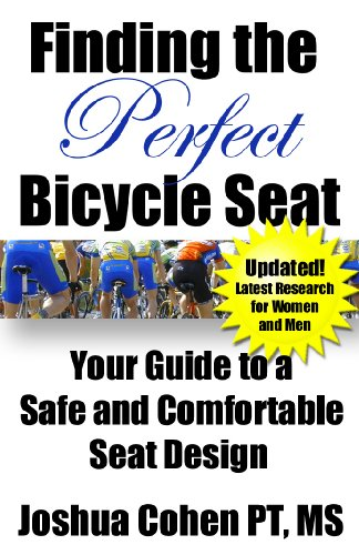 Finding the Perfect Bicycle Seat 2nd edition
