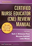 img - for Certified Nurse Educator (CNE) Review Manual: Second Edition book / textbook / text book
