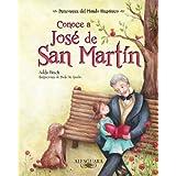 Conoce A Jose de San Martin (Personajes del Mundo Hispanico)
