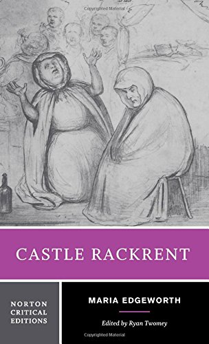 Castle Rackrent (Norton Critical Editions)