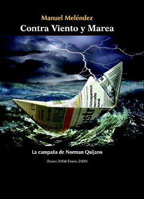 Contra Viento y Marea (Spanish Edition)