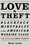 Love and Theft: Blackface Minstrelsy...