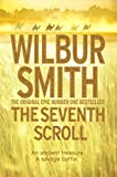 Wilbur Smith The Seventh Scroll (Egyptian Novels)