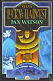 Lucky's Harvest: The First Book of Mana (0575054239) by Watson, Ian