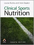 Clinical Sports Nutrition, 4th Edition