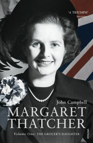 Margaret Thatcher, Volume 1: The Grocer's Daughter (v. 1) (The British Grocer compare prices)