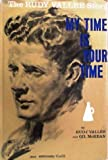 img - for My Time is Your Time the Rudy Vall e Story book / textbook / text book