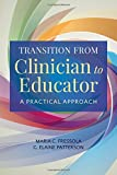 img - for Transition From Clinician To Educator: A Practical Approach book / textbook / text book
