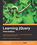 img - for Learning jQuery, Third Edition 3rd (third) New Edition by Chaffer, Jonathan, Swedberg, Karl published by Packt Publishing (2011) book / textbook / text book