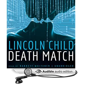 Death Match Lincoln Child and Barret Whitener