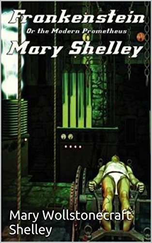 a description of mary shelleys frankenstein on myth for modern man The promethean myth in mary shelley's get docx the promethean myth in mary shelley's frankenstein download mary shelley, frankenstein and the spectacle of.