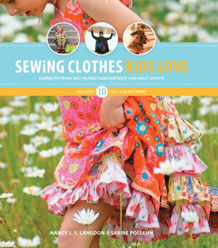 Sewing Clothes Kids Love: Sewing Patterns and Instructions for Boys' and Girls' Outfits PDF