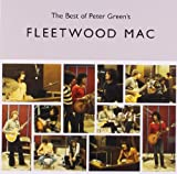 The Best Of Peter Green's Fleetwood Mac Fleetwood Mac