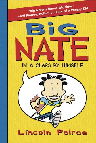 Kids on Fire: A 3rd Grader Reviews Big Nate: In a Class by Himself