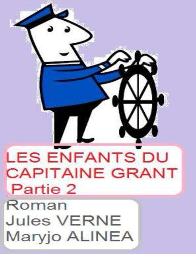 Jules Verne - Les enfants du Capitaine Grant,Partie 2 (illustré) (French Edition)