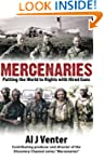 Mercenaries: Putting the World to Rig...