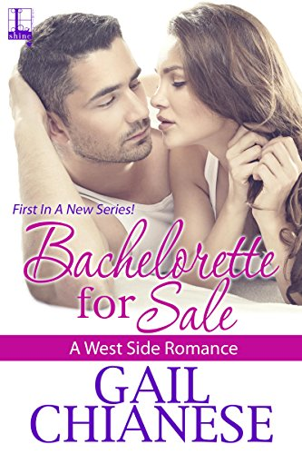 Bachelorette for Sale (A West Side Romance Book 1)