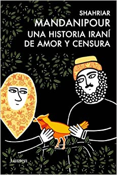 Una Historia Iranií De Amor Y Censura
