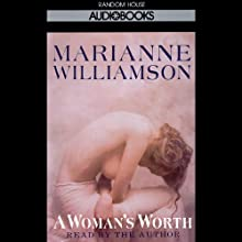 A Woman's Worth (       ABRIDGED) by Marianne Williamson Narrated by  uncredited