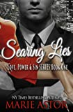 Searing Lies (Love, Power & Sin Book 1)
