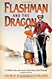 Flashman and the Dragon (The Flashman Pa...