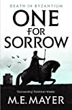 One for Sorrow (Death in Byzantium) M.E. Mayer