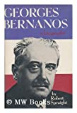 Georges Bernanos;: A study of the man and the writer
