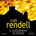 A Judgement in Stone Audiobook by Ruth Rendell Narrated by Carole Hayman