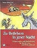 Image de Zu Betlehem in jener Nacht: Krippenspiele und Kindertheater für die Advents- und Weihnachtszeit