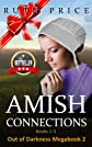 Amish Connections (Out of Darkness MEGABOOK 2- Amish Connections 1-3 (An Amish of Lancaster County Saga))