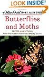 Butterflies and Moths (A Golden Guide from St. Martin's Press)