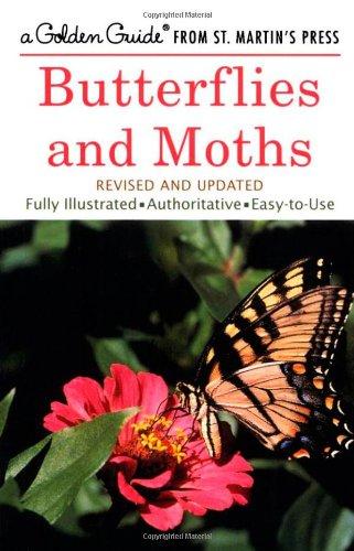 Butterflies and Moths (A Golden Guide from St. Martin's...