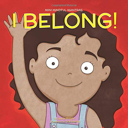 I Belong (Mini Mindful Mantras) [Wright, Ms Laurie] (Tapa Blanda)