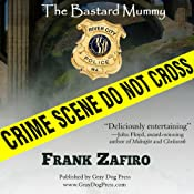 The Bastard Mummy | [Frank Zafiro]