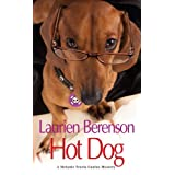 Hot Dog (A Melanie Travis Mystery) ~ Laurien Berenson