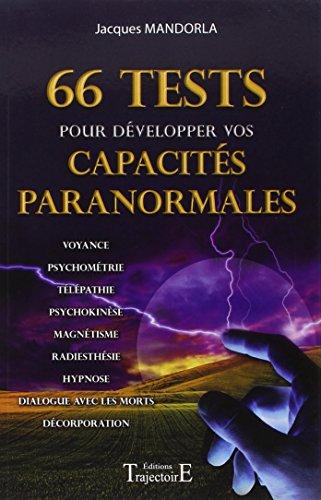 66 tests pour développer vos capacités paranormales (French Edition)