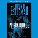 Poison Blonde: An Amos Walker Novel (       UNABRIDGED) by Loren Estleman Narrated by Charles Stransky
