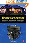 Home Generator Selection, Installatio...