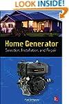 Home Generator Selection, Installatio...