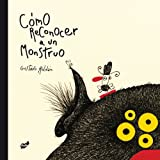 Como reconocer a un monstruo (Spanish Edition)